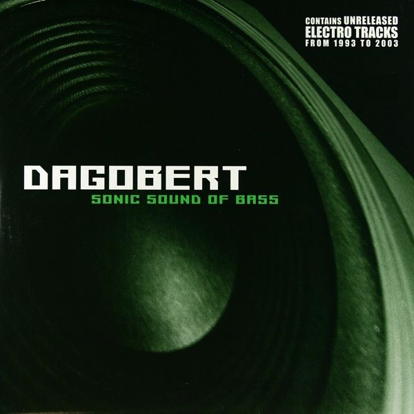 Dagobert - Sonic Sound of Bass LP