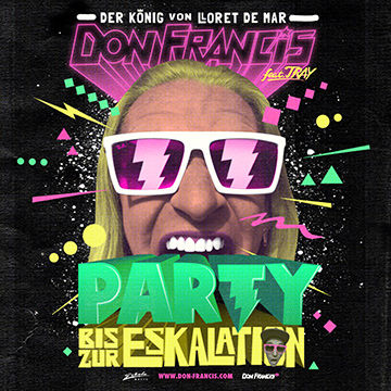 Don Francis - Party bis zur Eskalation Maxi single