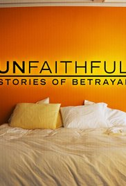 Unfaithful: Stories of Betrayal
