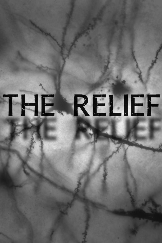 """""""The Relief"""" (Pilot)"""