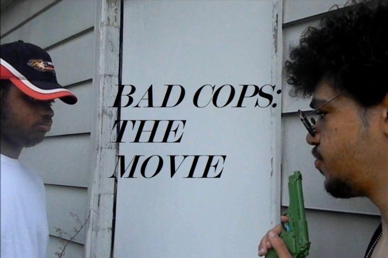 BAD COPS :The MOVIE