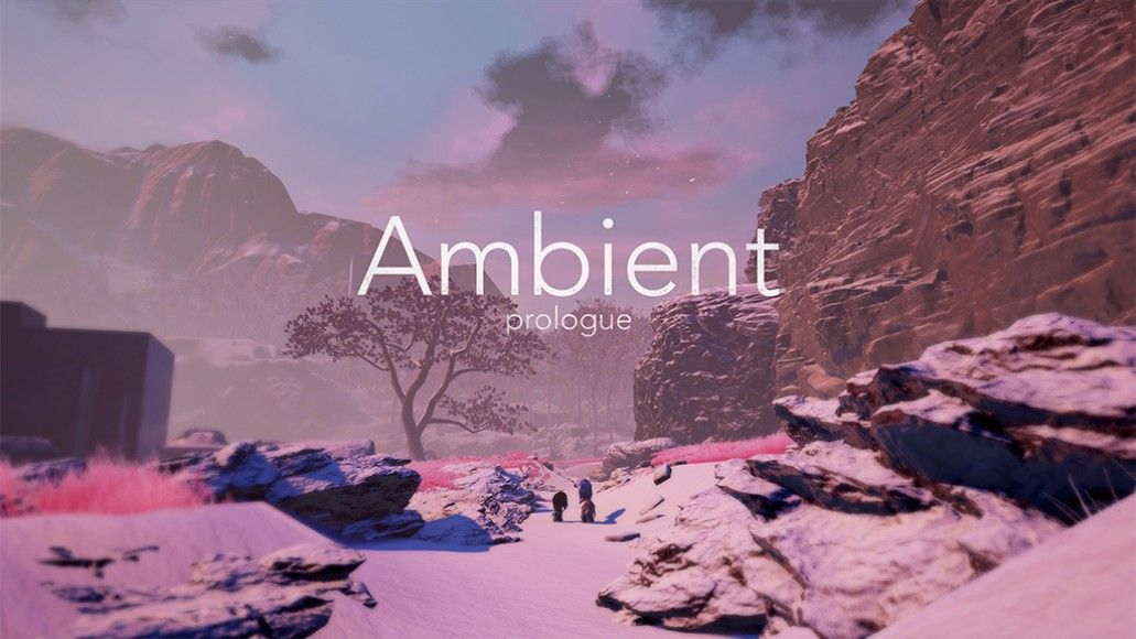 Ambient: Prologue