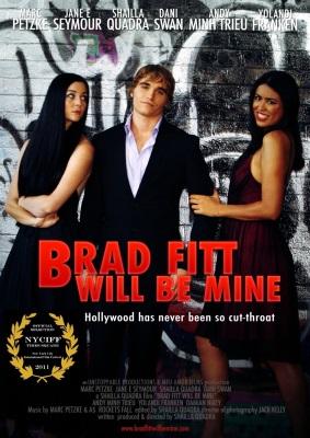 Brad Fitt Will Be Mine