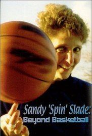 Sandy 'Spin' Slade: Beyond Basketball