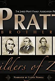 The Pratt Brothers: Builders of Zion