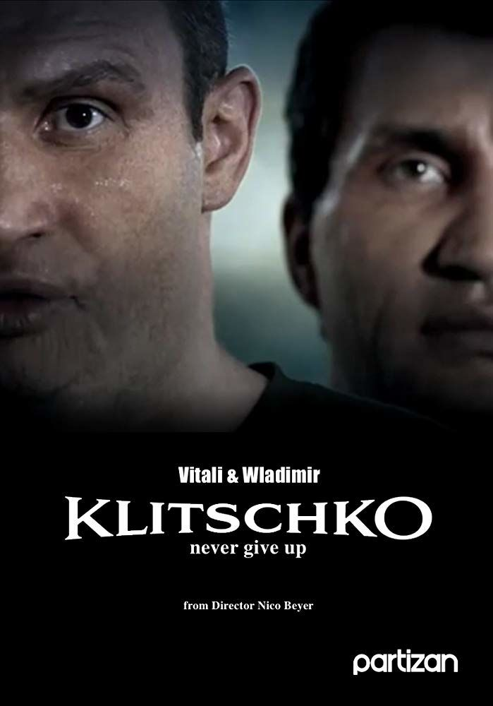 The Klitschkos: Never Give Up
