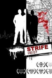 Strife Heist
