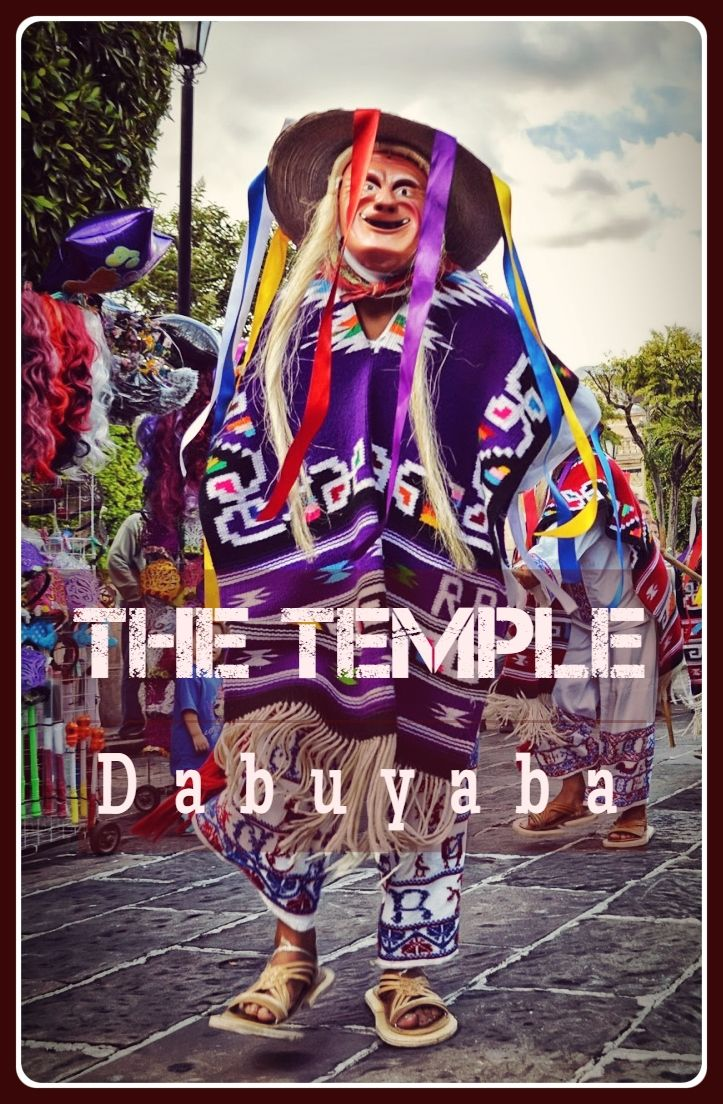 The Temple: Dabuyaba