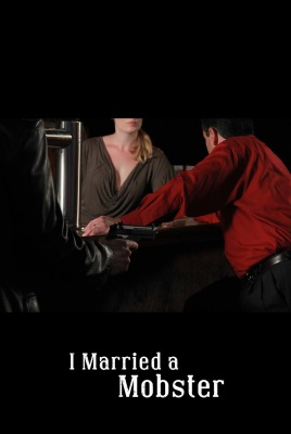 I Married a Mobster