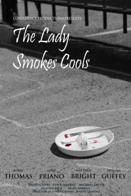 The Lady Smokes Cools