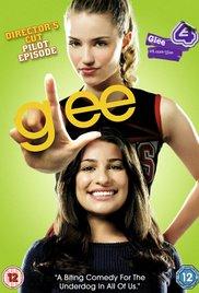 Glee: Director's Cut Pilot Episode