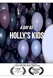 A Day as Holly's Kids