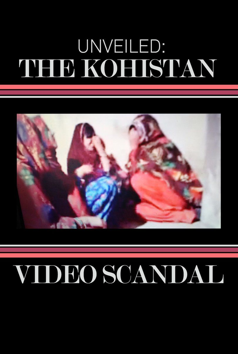 Unveiled - The kohistan Video Scandal