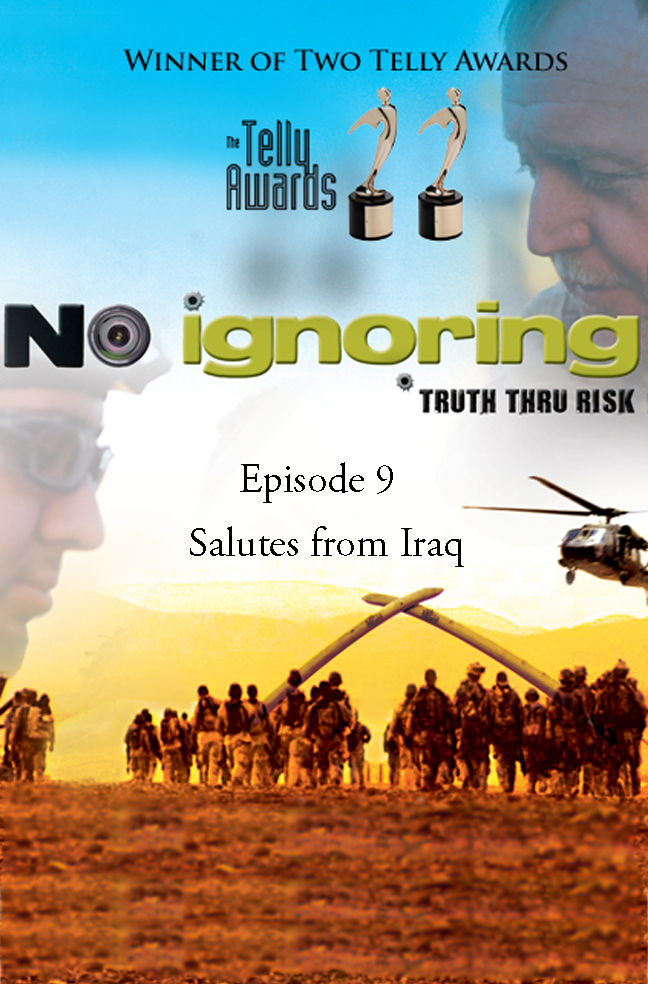 No Ignoring: Salutes from Iraq