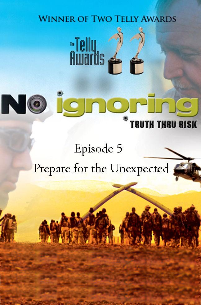 No Ignoring: Prepare for the Unexpected