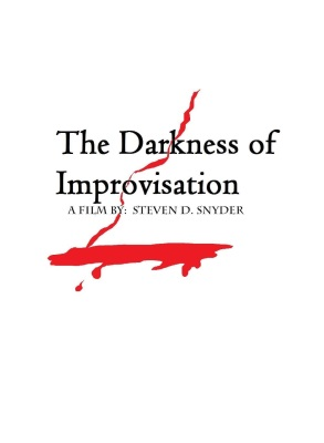 The Darkness of Improvisation