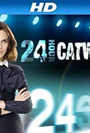 24 Hour Catwalk