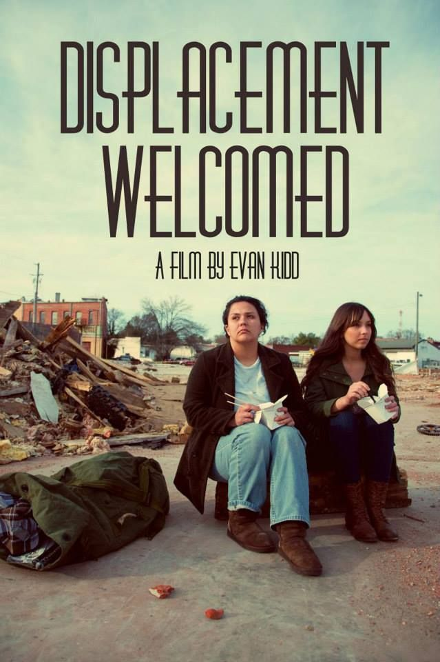 Displacement Welcomed