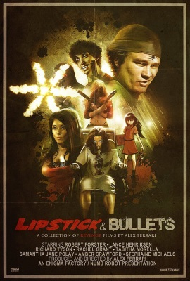 Lipstick and Bullets