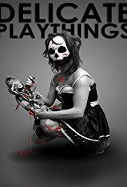 Delicate Playthings