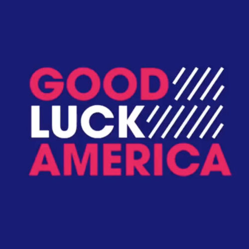 Good Luck America