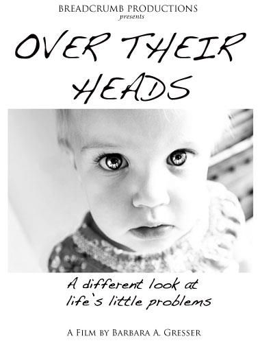 Over Their Heads