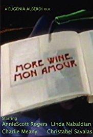 More Wine, Mon Amour