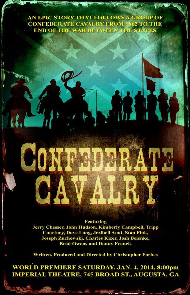 """""""Confederate Cavalry"""""""