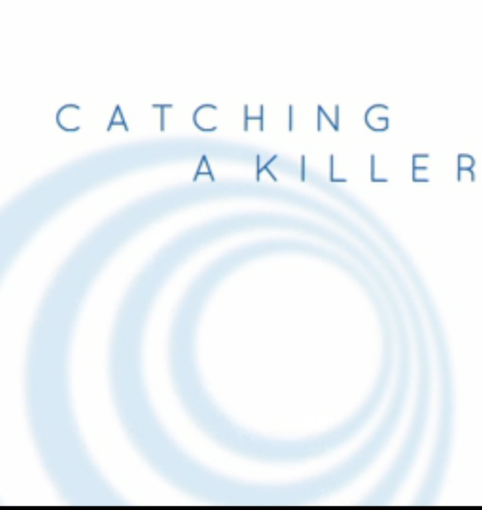 Catching a Killer