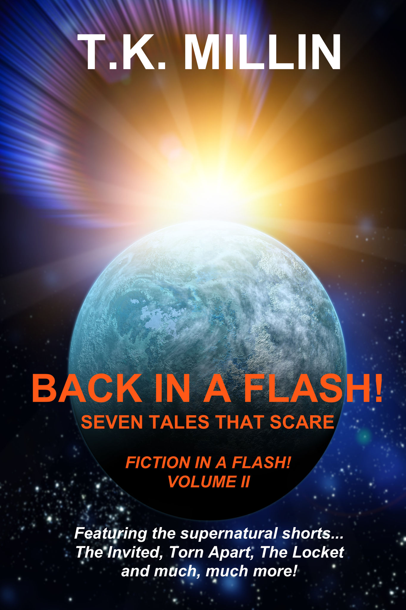 Back in a Flash! Seven Tales That Scare
