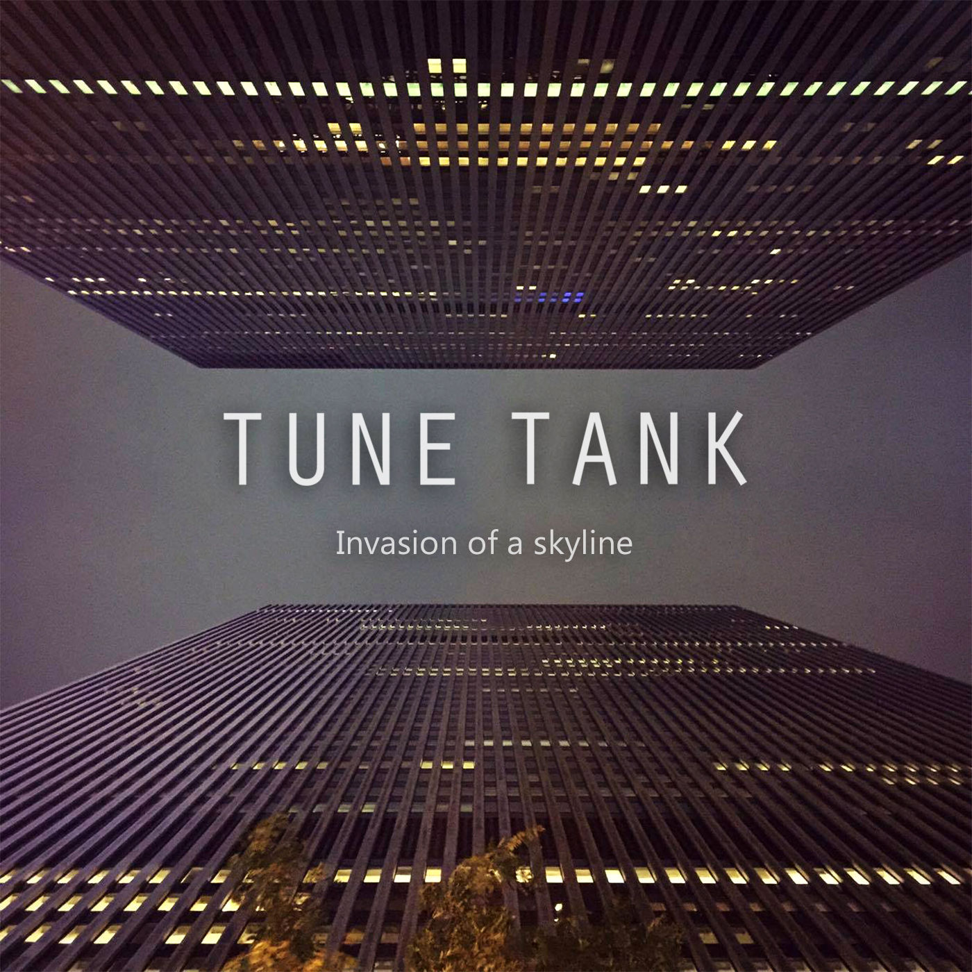 Tune Tank - Invasion of a skyline