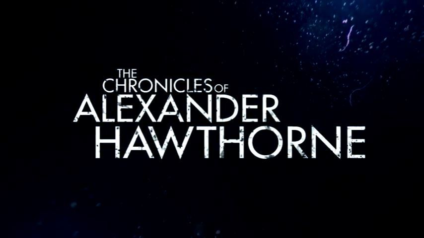 The Chronicles of Alexander Hawthorne
