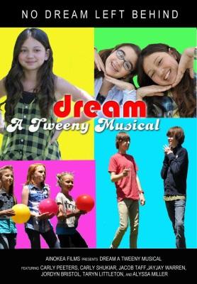 Dream - A Tweeny Musical