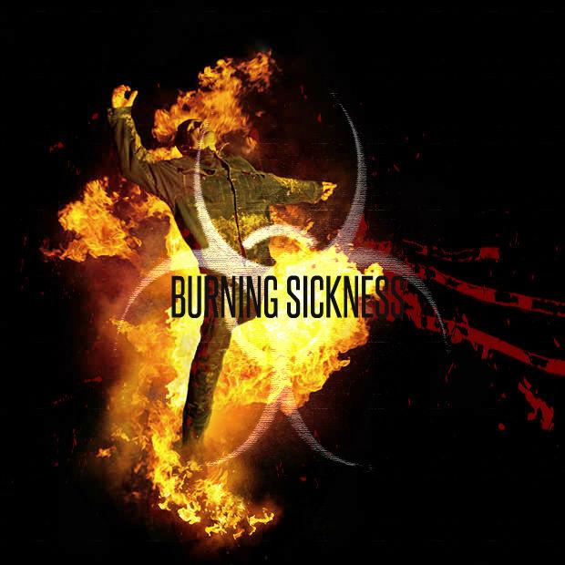 Burning Sickness
