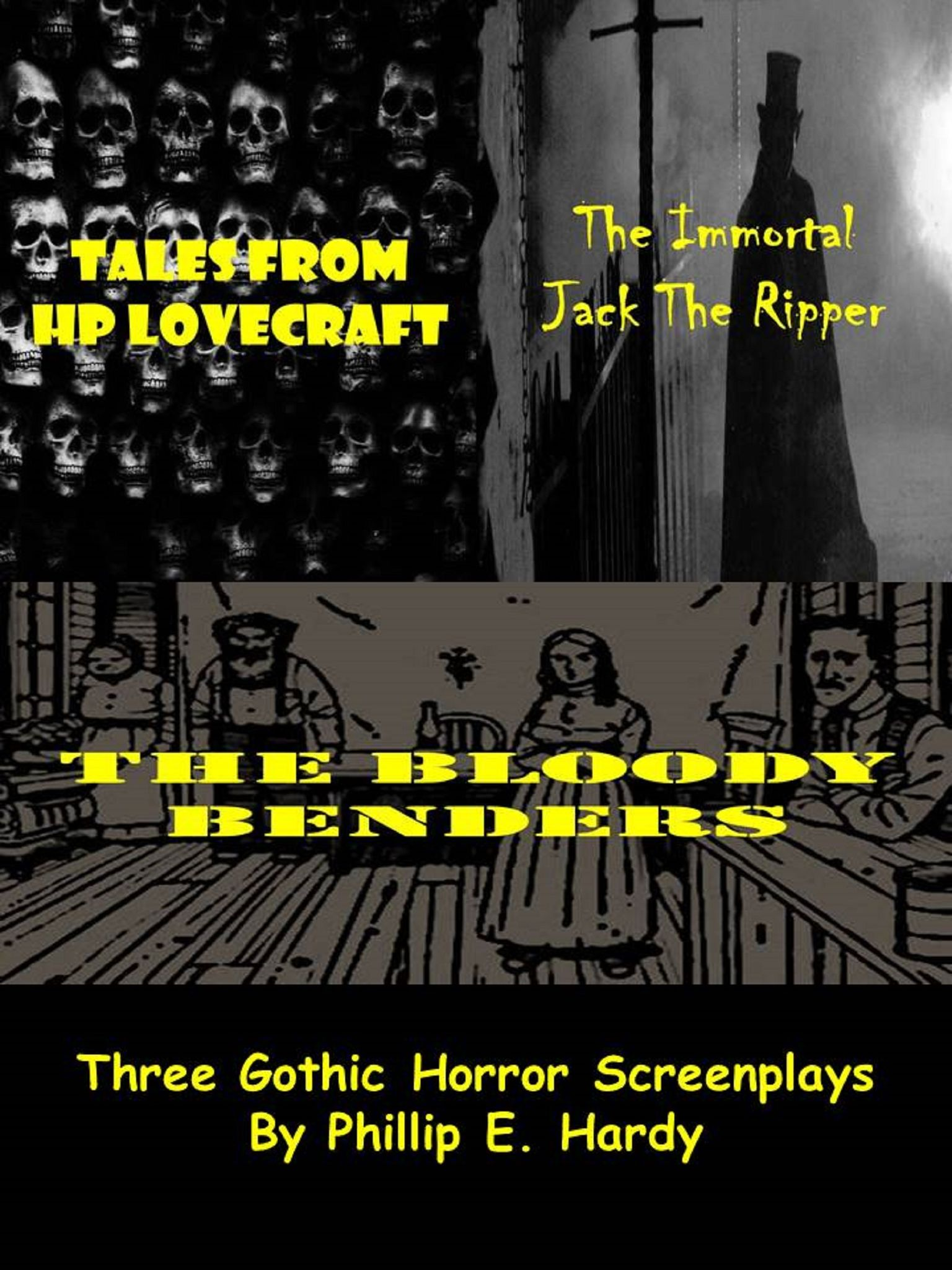Three Horror Screenplays by Phillip E. Hardy
