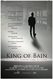 King of Bain: When Mitt Romney Came to Town