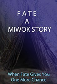 Fate: A Miwok Story