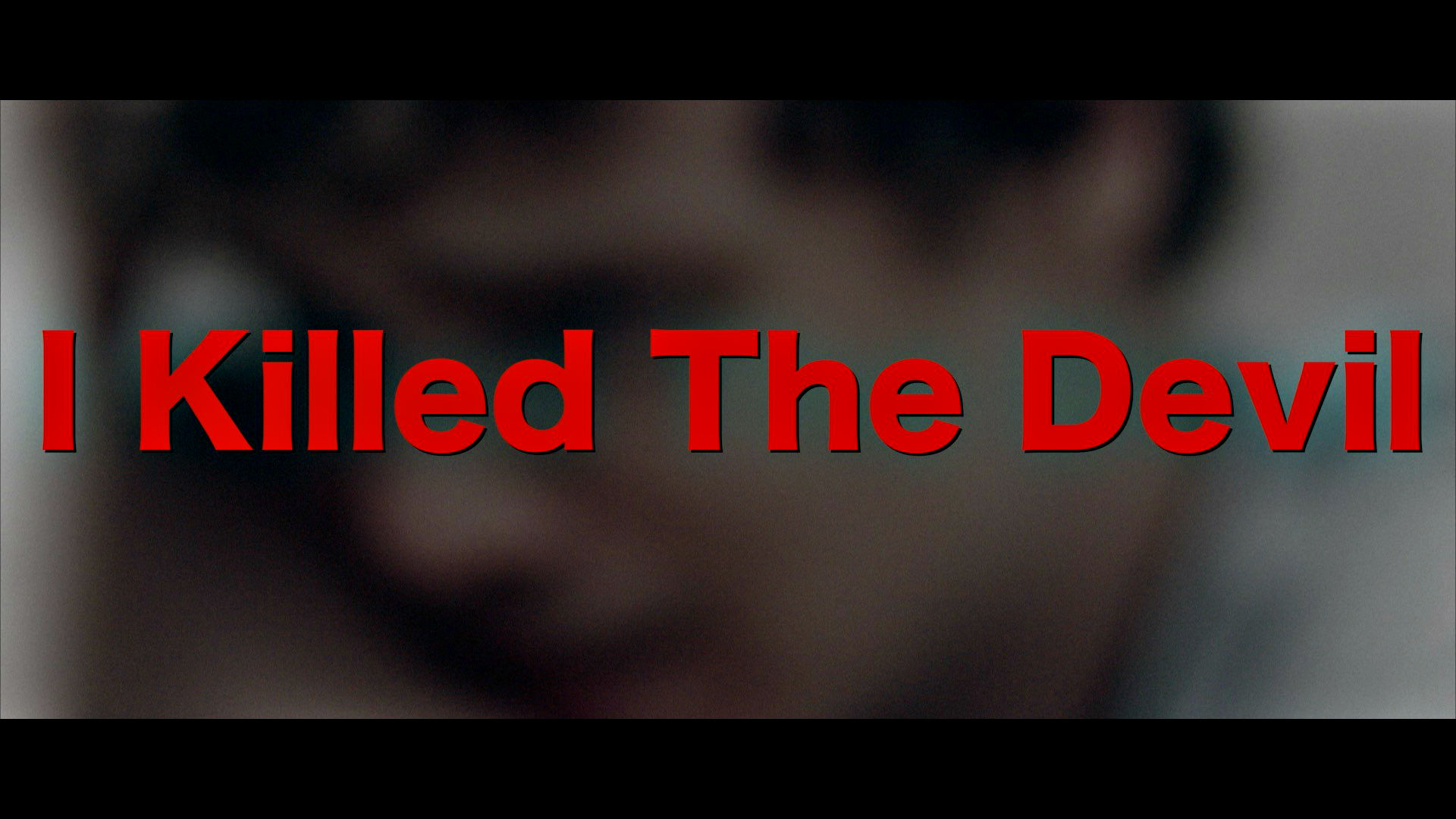 I Killed The Devil