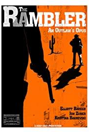 The Rambler: An Outlaw's Opus