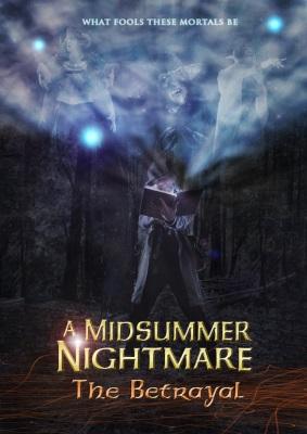 A Midsummer Nightmare: The Betrayal