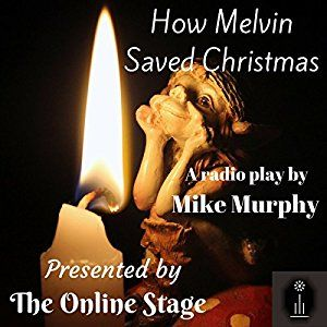 How Melvin Saved Christmas