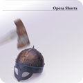 Opera Shorts