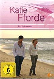 Katie Fforde: Ein Teil von dir