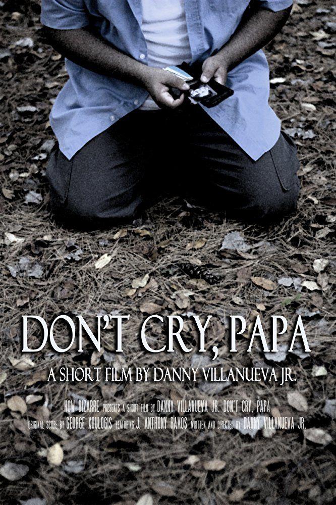 Don't Cry, Papa
