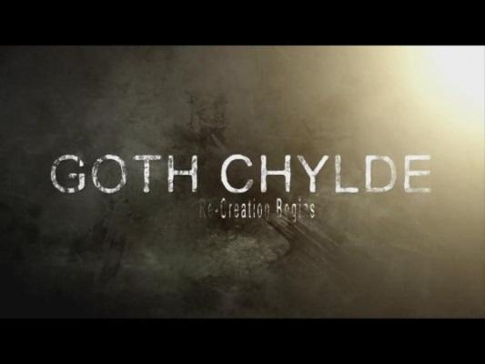 Goth Chylde: Re-Creation Begins