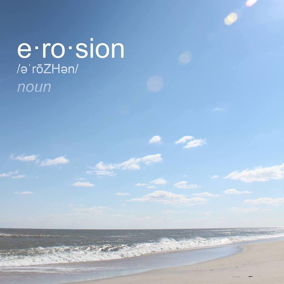 e.ro.sion, noun