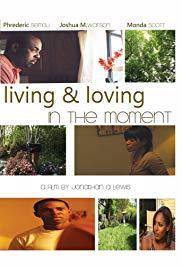 Living & Loving in the Moment