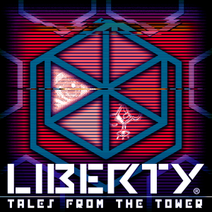 Liberty: Tales from the Tower :: Entry 2-02: Excuse Me, Part 2