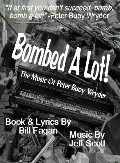 Bombed A Lot!  The Music Of Peter Buoy Wryder