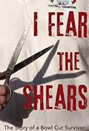 I Fear the Shears